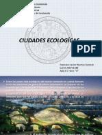 Ciudades Ecologícas