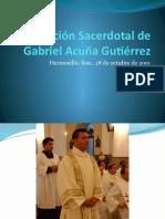 Ordenación Sacerdotal de Gabriel A.