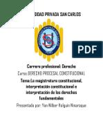 La Magistratura Constitucional, Interpretación Constitucional e Interpretación de Los Derechos Fundamentales