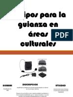 Equipos Para La Guianza en Áreas Culturales