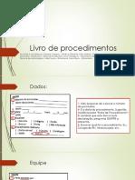 Slides Do Livro de Procedimento