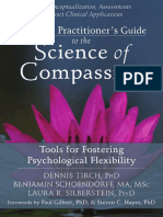 Dennis Tirch, Benjamin Schoendorff, Laura R. Silberstein - The ACT Practitioner's Guide to the Science of Compassion_ Tools for Fostering Psychological Flexibility-New Harbinger Publications (2014)