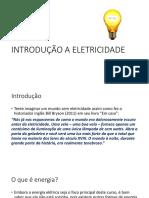 INTRODUÇÃO A ELETRICIDADE scribd.pptx
