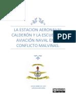 La Estacion Aeronaval Calderon y La Escuela de Aviación Naval en El Conflicto Malvinas Editado