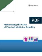 Physical Medicine Benefit Management