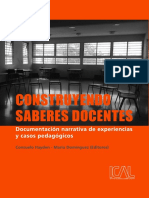 Hayden & Domínguez (Eds) Construyendo saberes docentes. Documentación narrativa de experiencias y casos pedagógicos