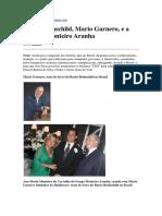Barão Rothschild, Mario Garnero, e a Família Monteiro Aranha