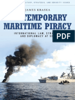 [Contemporary Military, Strategic, and Security Issues] James Kraska - Contemporary Maritime Piracy_ International Law, Strategy, and Diplomacy at Sea (Contemporary Military, Strategic, and Security Issues)   (2011, Praeger).pdf
