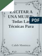 EXCITAR A UNA MUJER_ Todas Las - Caleb Montoya.pdf