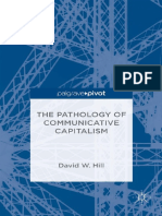 David W. Hill (Auth.) - The Pathology of Communicative Capitalism-Palgrave Macmillan UK (2015)