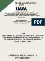 Diapositiva Sobre Debilidades Del Sistema Judicial Ante Los Casos de Corrupción Administrativa