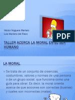 Taller Acerca La Moral en El Ser Humano