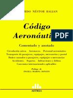 Codigo Aeronautico Comentado - Eduardo Nestor Balian.pdf
