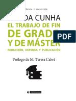 EL TRABAJO DE FIN DE GRADO Y DE - Iria da Cunha.pdf