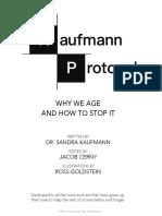 The Kaufmann Protocol_ Why We Age and How - Sandra Kaufmann