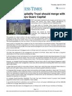 Business Times Ascendas Hospitality Trust Should Merge With Ascott REIT, Says Quarz Capital 25 April 2019