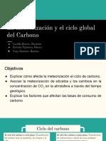 La Meteorización y El Ciclo Global de Carbono