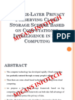 A Three Layer Privacy Preserving Cloud Storage Scheme Based on Computational Intelligence in Fog Computing