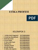 Kelompok 3 Etika Profesi