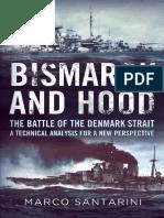Bismarck and Hood, The Battle of the Denmark Straight - Marco Santarini