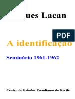 Seminário 9 - A Identificação - Jacques Lacan.docx