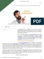 O Que é Polarização - Brasil Escola