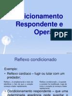 Condicionamento Respondente e Operante