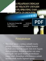 Teknologi Pelapisan Dengan Sistem High Velocity Oxygen Fuel