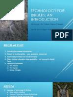 Technology for Birders