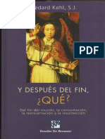 M.Kehl- Y después del fin, qué. Del fin del mundo, la consumación, la reencarnación y la resurrección.pdf