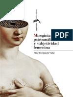 Errazuriz-Vidal-Pilar-Misoginia-romántica-psiconanálisis-y-subjetividad-femenina.pdf