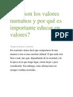 Qué Son Los Valores Humanos y Por Qué Es Importante Educar en Valores