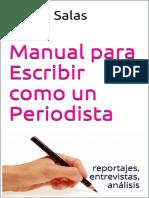 Manual para Escribir como un Periodista_ reportajes,entrevistas, análisis (Spanish Edition).pdf