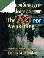 Debra M Amidon - Innovation Strategy for the Knowledge Economy_ The Ken Awakening (Business Briefcase Series)-Butterworth-Heinemann (1997).pdf