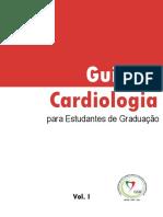 Guia de Cardiologia para Estudantes da Graduação (LUCAV) - Vol. I.pdf