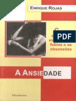 ROJAS, Enrique - A Ansiedade - como superar estresse, as fobias e as obsessões.pdf