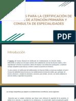 Estándares Para La Certificación de Clínicas de Atención Primaria y Consulta de Especialidades (1)
