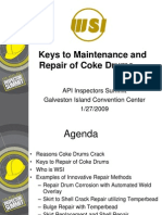 Keys to Maintenance and Repair of Coke Drums Derrick Rogers