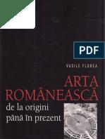 Arta romaneasca, de la origini pana in prezent - Vasile Florea.pdf