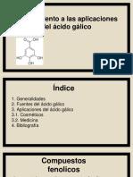 Aplicaciones y Derivados Del Acido Galico