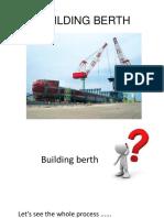 Building Berth