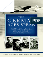 The German Aces Speak, Four Important Luftwaffe Commanders - Colin Heaton, Anne-Marie Lewis