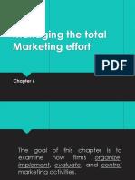 Managing Total Marketing Efforts