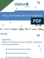 Uso y Funciones de La TV Satelital