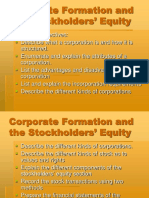 Corporate Formation and the Stockholders- Equity