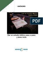 Dar Un Estudio Bíblico Paso a Paso y Tener Éxito (Anónimo)