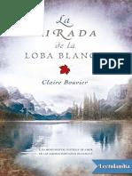 La mirada de la loba blanca - Claire Bouvier.pdf