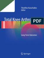 Total Knee Arthroplasty Long Term Outcomes. Springer (2015).pdf