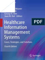 (Health Informatics) Charlotte A. Weaver, Marion J. Ball, George R. Kim, Joan M. Kiel (eds.)-Healthcare Information Management Systems_ Cases, Strategies, and Solutions-Springer International Publishi.pdf