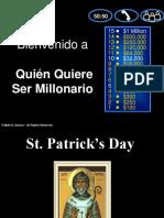 Quien Quiere Ser Millonario ST PATRICK's DAY